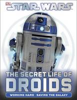 Cover of The secret life of droids