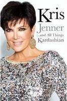 Cover: Kris Jenner and all things Kardashian
