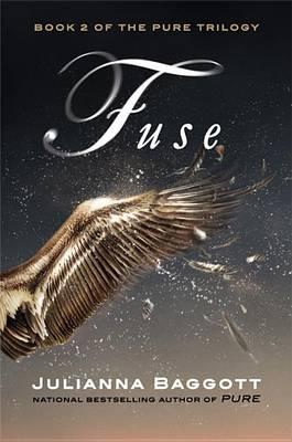 Cover of Fuse by Julianna Baggott
