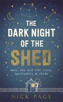 Cover of The dark knight of the shed