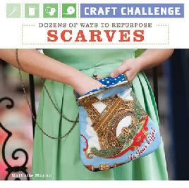 Cover of Dozens of Ways to Repurpose Scarves