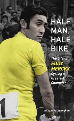 Cover of Half Man, Half Bike