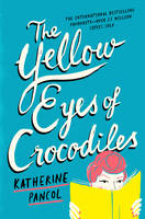 Cover of The Yellow Eyes of Crocodiles