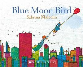 Cover of Blue moon bird