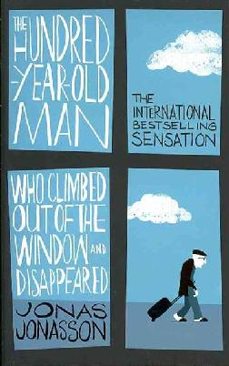 Cover: The hundred-year-old man who climbed out of the window and disappeared