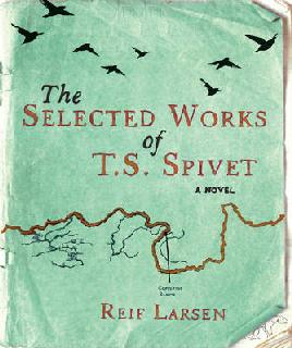 Book Cover of Selected Works of TS Spivet
