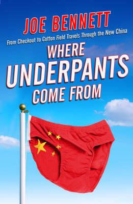 Cover of Where underpants come from?