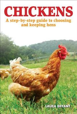 """Find """"Chickens: a step-by-step guide to choosing and keeping hens"""" in BiblioCommons"""