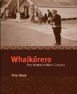 Cover for Whaikōrero - the world of Māori Oratory