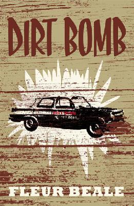 Dirt Bomb by Fleur Beale