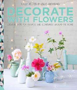 Cover of Decorate with flowers.
