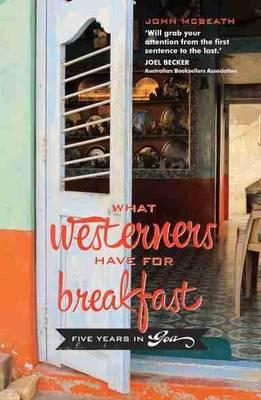 Cover of What Westerners Have for Breakfast