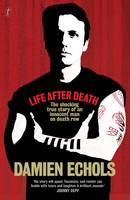 Life After Death by Damien Echols