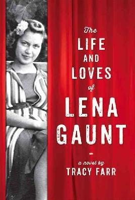 Cover of The Life and Loves of Lena Gaunt