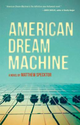 Cover: American Dream Machine