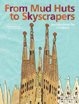 Cover of From Mud Huts to Skyscrapers