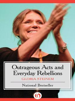 Cover of Outrageous acts and everyday rebellions