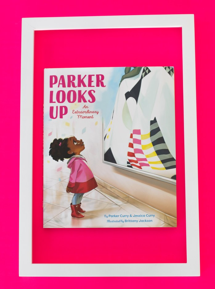 Cover of the picture book Parker Looks Up: An Extraordinary Moment by Parker Curry, Jessica Curry and Brittany Jackson.