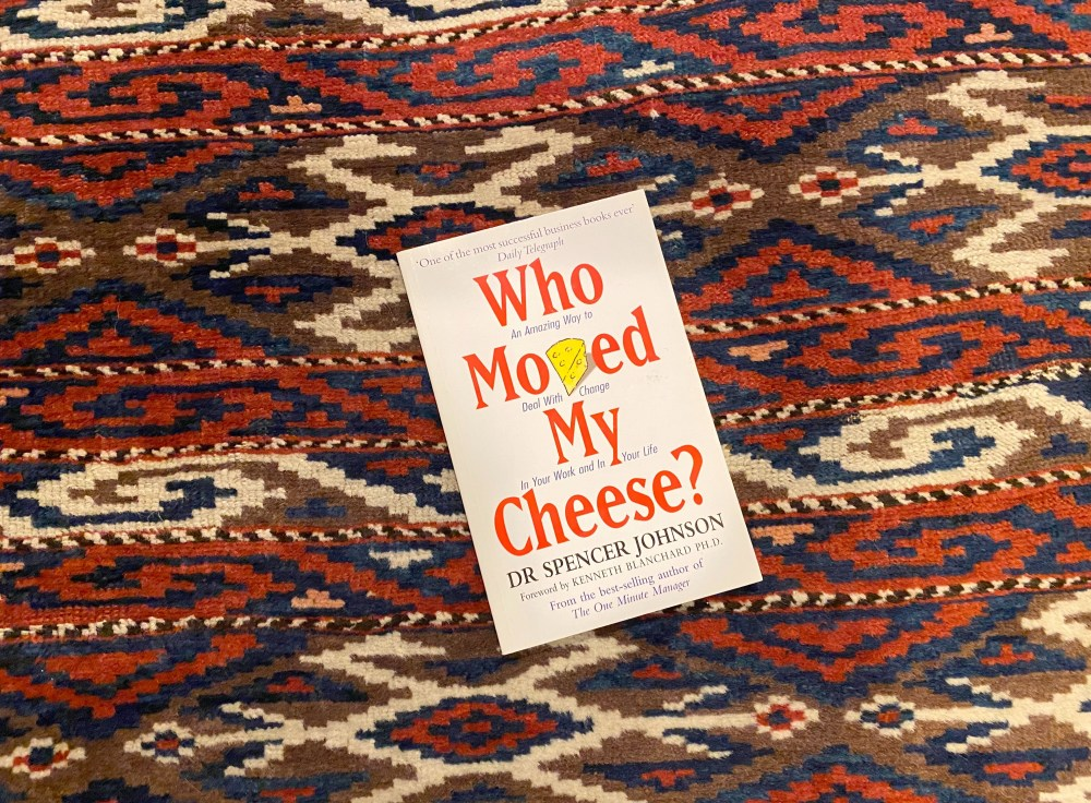 Who moved my cheese | Spencer Johnson