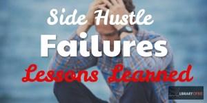 side hustle failures