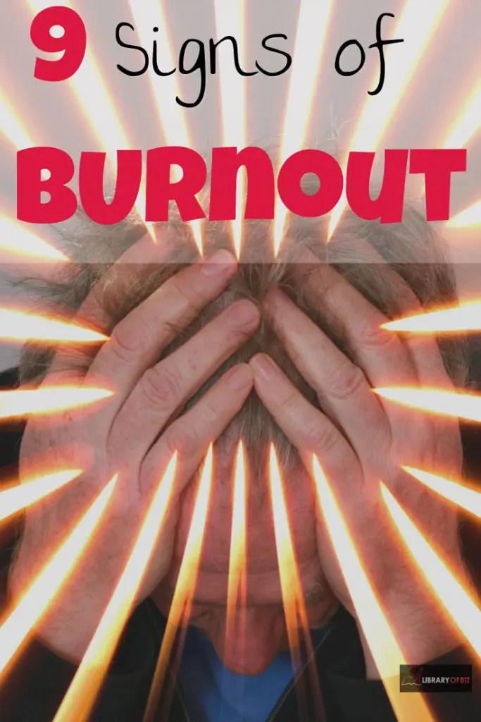 Check out these #9 signs of #burnout!