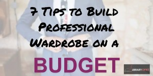 professional wardrobe on a budget
