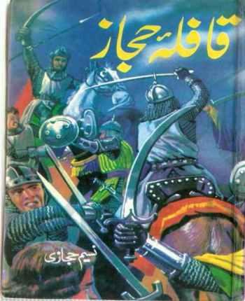 Qafla e Hijaz Novel By Naseem Hijazi Pdf Download