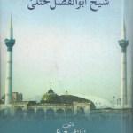 Shaikh Abul Fazal Khutli By Dr Zahoor Ahmed Pdf