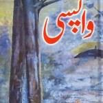 Wapsi Novel By Umera Ahmed Pdf Download