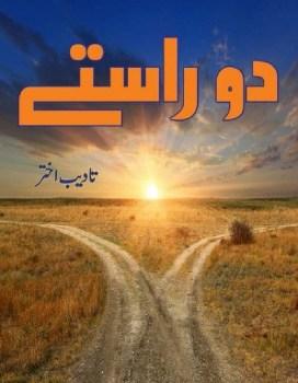 Do Rastay Novel By Tadeeb Akhtar Pdf Download