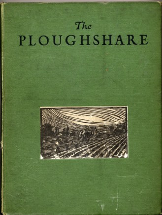 The Ploughshare: a Quaker organ of social reconstruction, journal of the Socialist Quaker Society, Library reference: Pers/PLOUGH