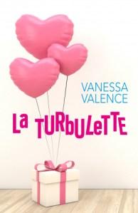 La Turbulette, un roman de Vanessa Valence