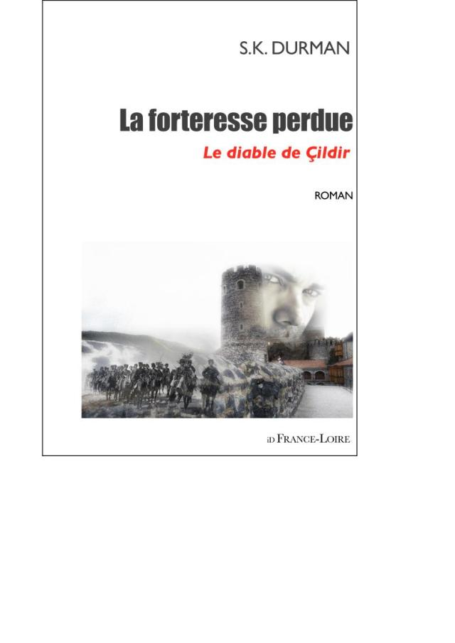 Livre La forteresse perdue de Serge-Eric Durman
