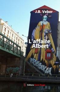 L'affaire Albert, un roman du professeur d'histoire Jean-Baptiste Véber