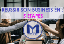 Photo of Réussir son Business en : 5 étapes