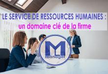 Photo of Le service des ressources humaines, un domaine pilote de la firme