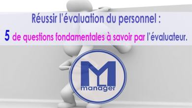 Photo of Réussir l'évaluation du personnel : 5 des questions fondamentales à savoir