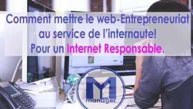 Photo of Comment mettre le web-entrepreneuriat au service de l'internaute : Pour un Internet responsable