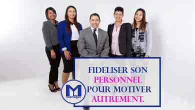 Photo of Fidéliser son Personnel : Motiver Autrement.