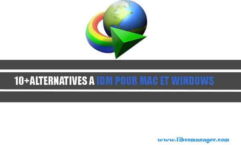 Photo of 10 Meilleures Alternatives à Internet Download Manager Pour MacOS et Windows.