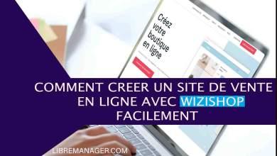 Photo of Avis sur Wizishop [2021] : Créer Facilement un Site e-commerce et Vendre Rapidement.