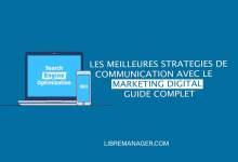 Photo of La Meilleure Stratégie de Communication en Marketing Digital. Guide Complet 2021