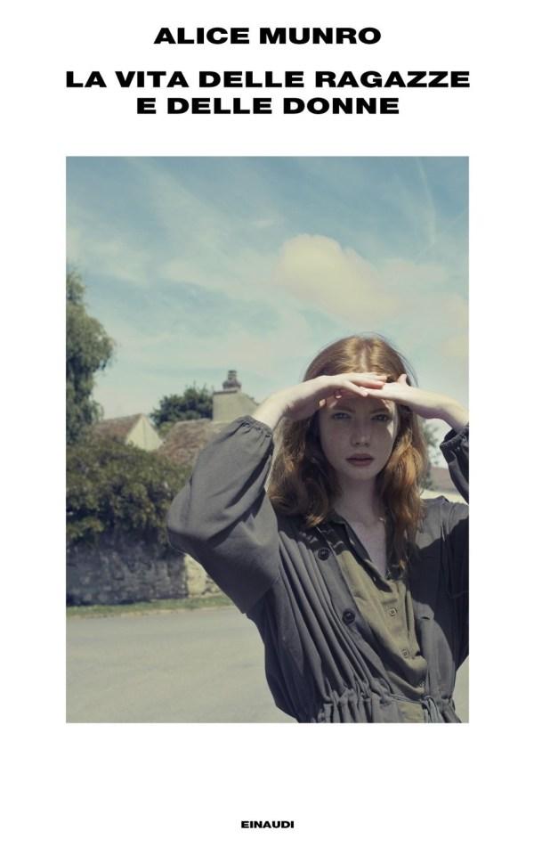 Alice Munro - La vita delle ragazze e delle donne
