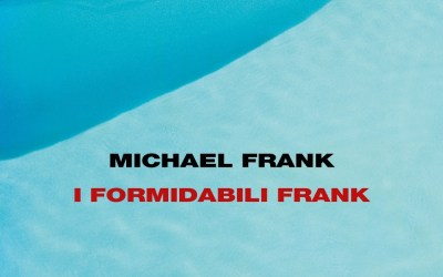 Recensione di 'I formidabili Frank' di Michael Frank – BDL