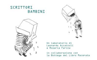 SCRITTORI BAMBINI – Laboratorio con Leonardo Accattoli e Rosaria Farina