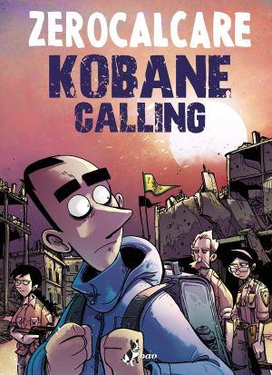 kobane calling oggi