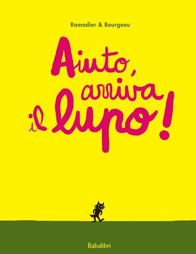 Copertina del libro Aiuto Arriva il lupo! per il progetto Nati per Leggere