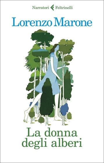 Copertina del libro La donna degli alberi di Lorenzo Marone