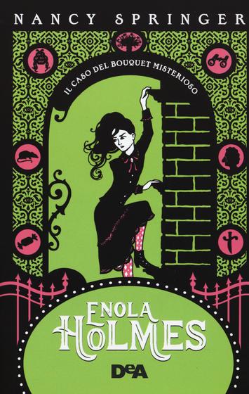 Copertina del libro Enola Homes il caso del bouquet misterioso