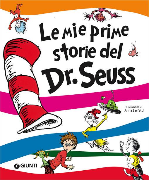 Copertina del libro Le mie prime storie del Dr. Seuss